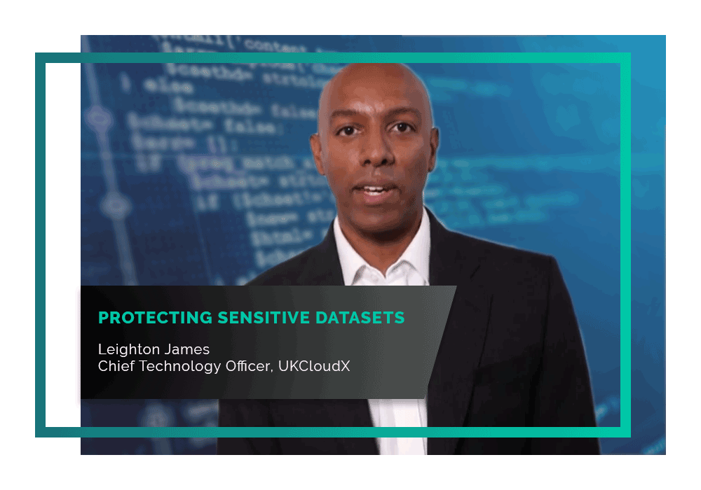 Our CTO, Leighton James, runs through how we can help defence organisations protect sensitive datasets